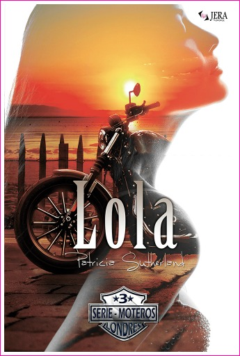Lola, Serie Moteros 3.